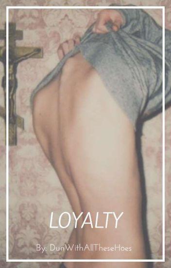 Loyalty (JoshxBrendonxTyler)