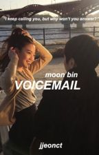 voicemail | moonbin by etherealjae