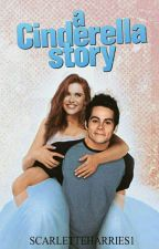 A Cinderella Story|| Stydia  by ScarletteHarries1
