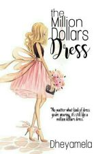 The Million Dollars Dress by Dheyamela