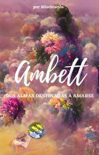《 Ambett 》 by MissMarilu