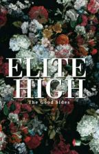 Elite High: The Good Sides by Maybellinial