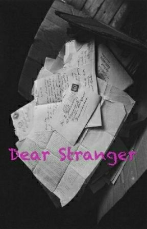 Dear Stranger by YukiIseri