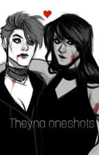 Theyna oneshots by RoseColouredEmo