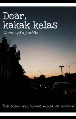 Dear Kakak Kelas Syifahaffiz Wattpad