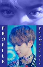 ---Profile--- by Exo12wolves88