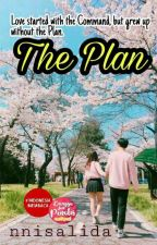 The Plan (IC story) - [END] by nnisalida