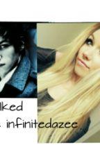 Stalked by infinite_dazee