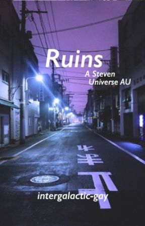 ruins ⌈ steven universe ⌉ by theboywhowaited-