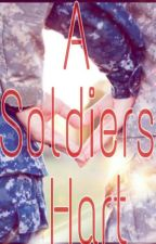A Soldiers Hart    lucaya by lucayastories74