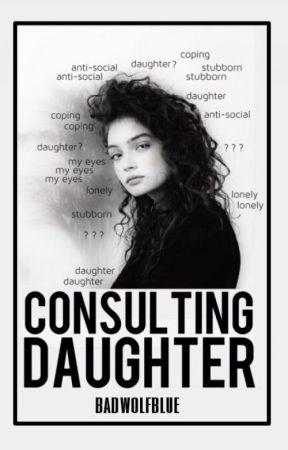 Consulting Daughter (BBC Sherlock) by BadWolfBlue