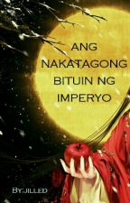 Ang Nakatagong Bituin Ng Imperyo (On-STOP) by jilled