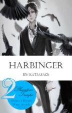 Harbinger (Chrollo x Reader) by Katjaface