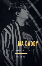 ma daddy | 2jae by defpey