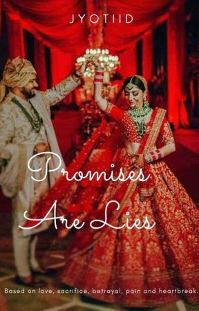 Promises ARE Lies by JyotiiD