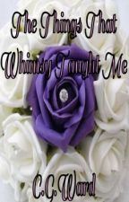 The Things Whimsy Taught Me (Unfinished first draft) by CGWard