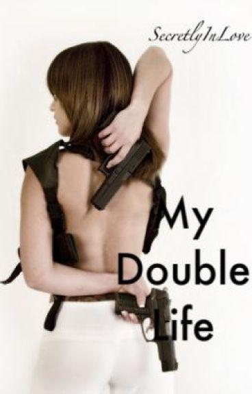 My Double Life.
