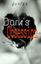 Dark's Obsession (+18)(S P G) by fcrtfh
