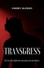Transgress by -ClumsyFlowers