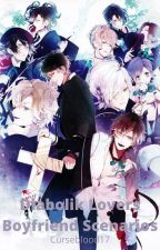 Diabolik Lovers Boyfriend Scenarios (Finished!) by JinxCurseblood