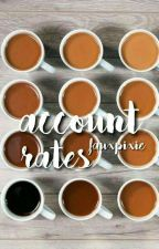 ▹ account rates // on hold by fauxpixie