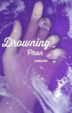 Drowning (phan) by dilliphowlet