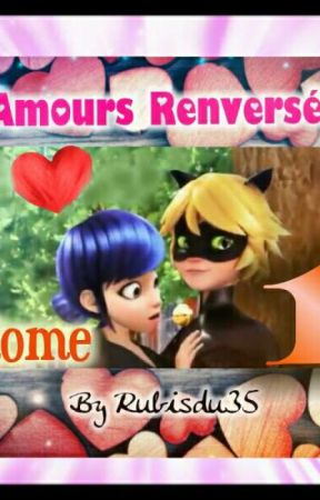 Miraculous Amours Renversés tome 1 by Tsuchisty