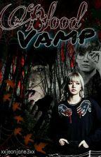 Blood Vamp by xxjeonjane3xx