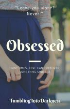 Obsessed | ✓ by erupmd