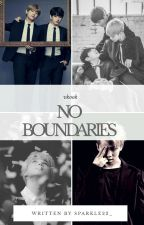 No Boundaries.✔ by Sparkle22_
