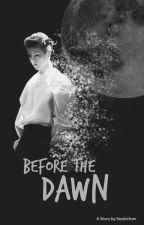 Before The Dawn │❥ EXO by Seobichan