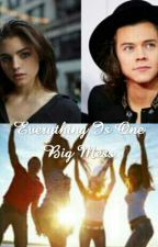 Everything Is One Big Mess>>>>H.S.Fanfiction by HarroldLoveForever