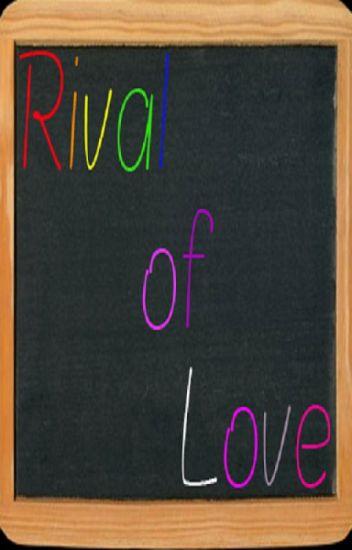 Rival of Love
