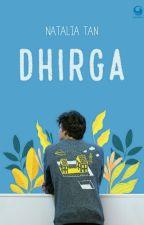 DHIRGA [Versi Baru] by Natalia_Tan