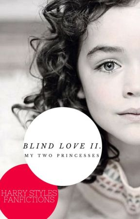 Blind Love II. [Harry Styles FANFIC] by KrisztisFanfictions