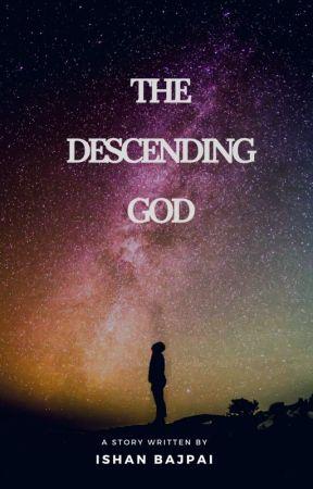 The  descending  God  by Ishan0498