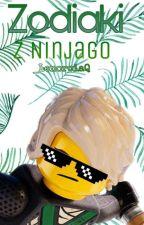Zodiaki z Ninjago by -_Lukierlolle_-