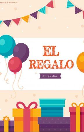 El regalo (Relato Corto) by josepjativa