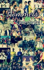 Hömmels Oneshots by Tinista_09