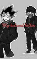 My beloved killer by LucerodelaCruz5