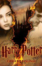 Harry Potter - Farklı Bir Başlangıç by B_Venus