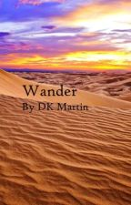Wander by DKMartin