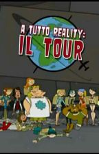 A TUTTO REALITY IL TOUR 2.0 by ioamoamomalfoy