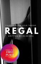 REGAL by Raxeirra
