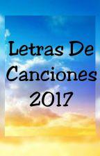 Letras De Canciones 2017 by DanelyMay