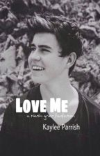 love me ; nash grier by mywonderlandd