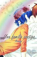 • Una Familia Contigo • by Sweetcandy82