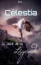 Célestia : La louve de la Légende  by Kella2702