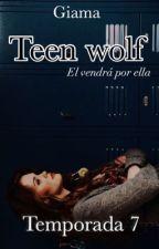 Teen Wolf Temporada 7 #carrotawards2018 by xgiamax