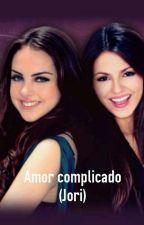 Un Amor Complicado (Jori) by EvalunaLJSJ